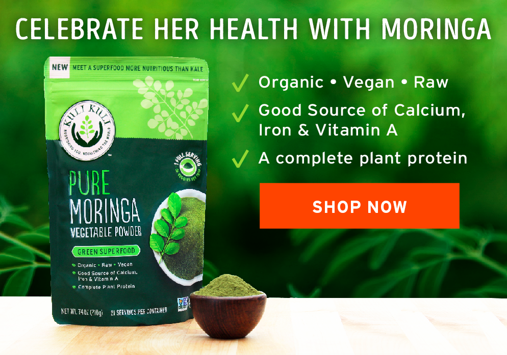 Celebrate her health with moringa