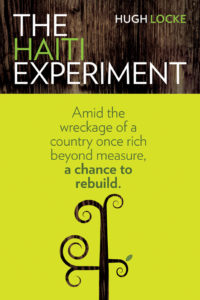 Cover of The Haiti Experiment, by Hugh Locke