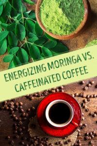 Caffeine From Coffee Versus Non-Caffeinated Natural Moringa Superfood