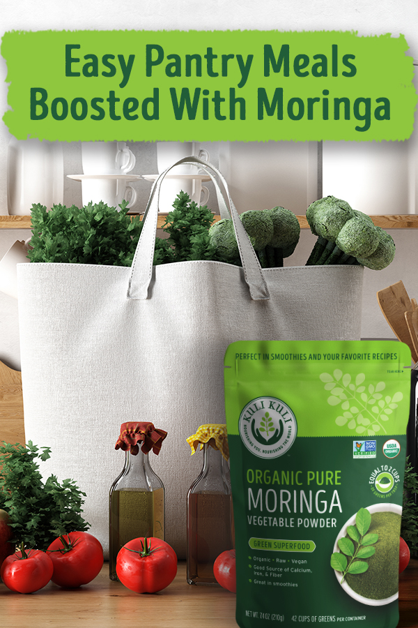 Easy Pantry Meals With Moringa Powder