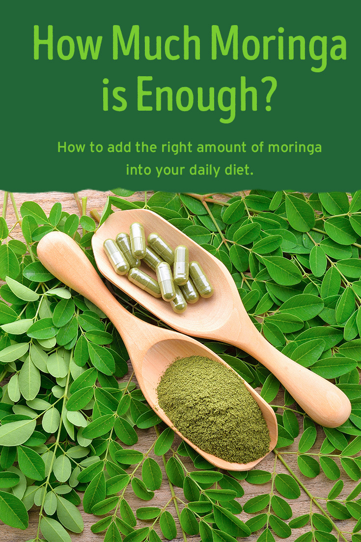 How Much Moringa is Enough